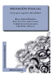 Mediación policial : teoría para la gestión del conflicto