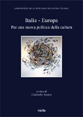 Italia - Europa : per una nuova politica della cultura