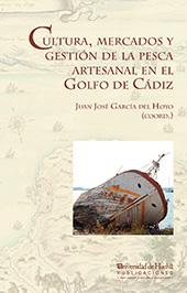 Cultura, mercados y gestión de la pesca artesanal en el Golfo de Cádiz
