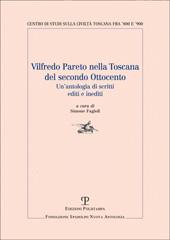 Vilfredo Pareto nella Toscana del secondo Ottocento : un'antologia di scritti editi e inediti