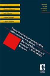 Forme di narrazione autobiografica nelle letterature scandinave = Forms of Autobiographical Narration in Scandinavian Literature