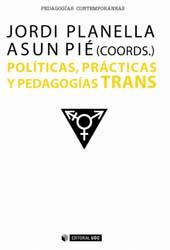 Políticas, prácticas y pedagogías traNs