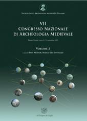 VII congresso nazionale di archeologia medievale : Palazzo Turrisi, Lecce, 9-12 settembre 2015 : volume 2