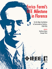 Enrico Fermi's IEEE milestone in Florence : for his major contribution to semiconductor statistics, 1924-1926