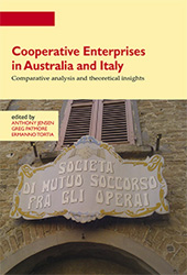 Cooperative enterprises in Australia and Italy : comparative analysis and theoretical insights