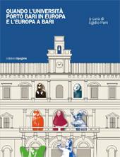 Quando l'università portò Bari in Europa e l'Europa a Bari : in occasione della riapertura della Casa dello studente Fraccacreta