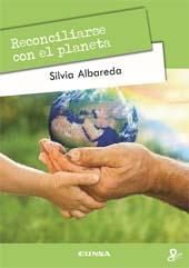 Reconciliarse con el planeta : la sostenibilidad como nuevo paradigma