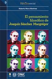 El pensamiento filosófico de Joaquín Sánchez Macgrégor