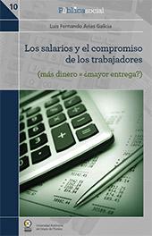 Los salarios y el compromiso de los trabajadores : más dinero = ¿mayor entrega?