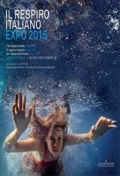 Il respiro italiano : Expo 2015 = The Italian breath : Expo 2015 = El respiro italiano : Expo 2015 = Der italienische Atem : Expo 2015
