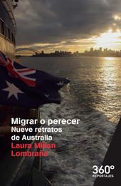 Migrar o perecer : nueve retratos de Australia