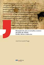 El tratado De uitiis et uirtutibus orationis de Julián de Toledo : estudio, edición y traducción