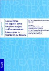 La enseñanza del español como lengua extranjera a niños : contenidos básicos para la formación del docente
