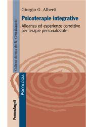Psicoterapie integrative : alleanza ed esperienze correttive per terapie personalizzate