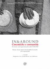 In&Around : ceramiche e comunità : secondo convegno tematico dell'AIECM3, Faenza, Museo Internazionale delle Ceramiche, 17-19 aprile 2015