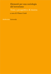Elementi per una sociologia del terrorismo : temi e prospettive di ricerca