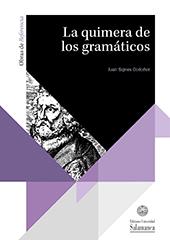 La quimera de los gramáticos : historia de la voz media del verbo griego en la tradición gramatical desde Apolonio Díscolo hasta Ludolf Küster y Philipp Buttmann