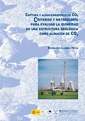 Captura y almacenamiento de CO2 : criterios y metodología para evaluar la idoneidad de una estructura geológica como almacén de CO2 - Llamas Moya, Bernardo - Huelva : Universidad de Huelva, 2016.