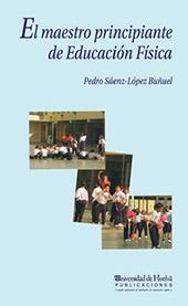 El maestro principiante en Educación Física : análisis y Propuestas de Formación Permanente durante sus primeras experiencias