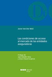 Las condiciones de acceso al mercado de las entidades aseguradoras
