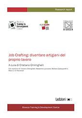 Job Crafting : diventare artigiani del proprio lavoro - Ghiringhelli, Cristiano, editor - Milano : Ledizioni, 2017.