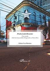 Produciendo bienestar : una mirada desde las comunidades marginadas en Puerto Rico