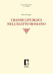I bandi liturgici nell'Egitto romano - Stoppa, Marco - Firenze : Firenze University Press, 2017.