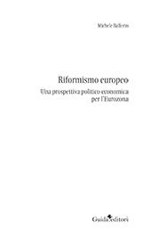 Riformismo europeo : una prospettiva politica economica per l'Eurozona