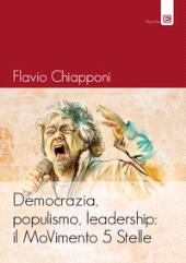 Democrazia, populismo, leadership : il MoVimento 5 Stelle
