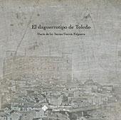El daguerrotipo de Toledo