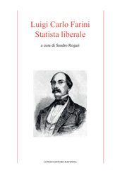 Luigi Carlo Farini, statista liberale