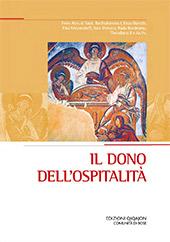 Il dono dell'ospitalità : atti del XXV Convegno ecumenico internazionale di spiritualità ortodossa, Bose, 6-9 settembre 2017