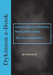 Calidad de la educación en Iberoamérica : discursos, políticas y prácticas - Monarca, Héctor, editor - Madrid : Dykinson, 2018.