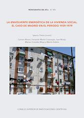 La envolvente energética de la vivienda social : el caso de Madrid en el periodo 1939-1979
