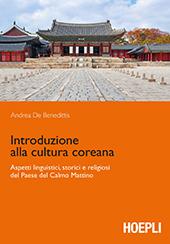 Introduzione alla cultura coreana : aspetti linguistici, storici e religiosi del Paese del Calmo Mattino