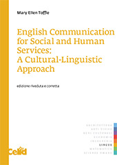 English communication for social and human services : a cultural-linguistic approach - Toffle, Mary Ellen - Torino : Celid, 2018.