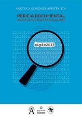 Pericia documental : viejos retos, nuevas soluciones - González Arrieta, Angélica, editor - Salamanca : Ediciones Universidad de Salamanca, 2018.