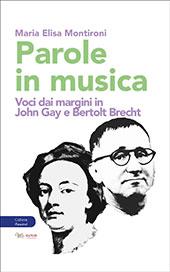 Parole in musica : voci dai margini in John Gay e Bertolt Brecht