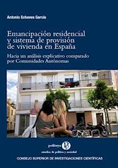 Emancipación residencial y sistema de provisión de vivienda en España : hacia un análisis explicativo comparado por Comunidades Autónomas