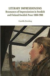 Literary impressionisms : resonances of Impressionism in Swedish and Finland-Swedish prose 1880-1900