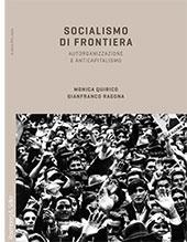Socialismo di frontiera : autorganizzazione e anticapitalismo