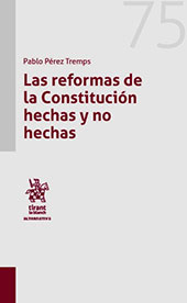 Las reformas de la Constitución hechas y no hechas