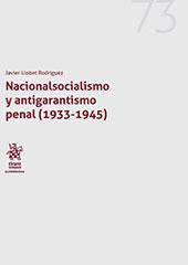 Nacionalsocialismo y antigarantismo penal (1933-1945)