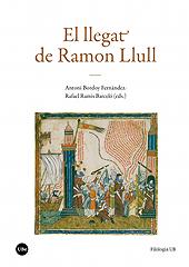 El llegat de Ramon Llull - Ramis Barceló, Rafael - Barcelona : Universitat de Barcelona, 2018.