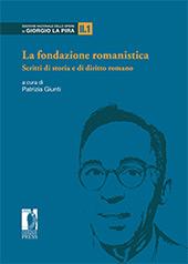 La fondazione romanistica : scritti di storia e di diritto romano : tomo II.1 ; tomo II.2