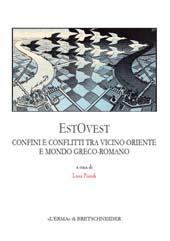 EstOvest : confini e conflitti fra Vicino Oriente e mondo greco-romano