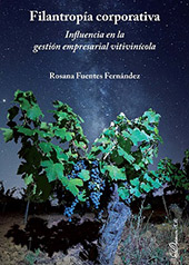 Filantropía corporativa : influencia en la gestión empresarial vitivinícola