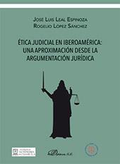Ética judicial en Iberoamérica : una aproximación desde la argumentación jurídica