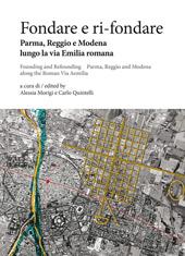 Città antiche con continuità di vita : archeologia preventiva, cartografia digitale, banche dati - Calandra, Elena, 1965- - Padova : Il poligrafo, 2019.
