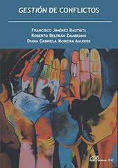Gestión de conflictos - Jiménez Bautista, Francisco - Madrid : Dykinson, [2019]